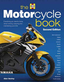 Book cover of The motorcycle book : everything you need to know about owning, enjoying, and maintaining your bike