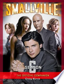 Smallville Season 6 : the Official Companion