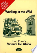 WORKING IN THE WILD - LAND ROVER'S MANUAL FOR AFRICA