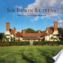 Sir Edwin Lutyens. The arts and Crafts Houses