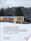 Canadian Contemporary. the Northern Home