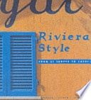 Riviera Style. From St.Tropez to Capri.
