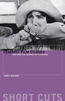 Book cover of Feminist film studies : writing the woman into cinema