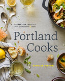 Book cover of Portland cooks : recipes from the city's best restaurants & bars