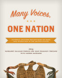 Many voices, one nation - material culture reflections on race and migration in the United States by edited by Margaret Salazar-Porzio and Joan Fragaszy Troyano, with Lauren Safranek.