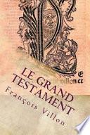 LE GRAND TESTAMENT