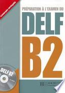 DELF B2, preparation a l'examen du delf B2