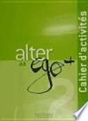 ALTER EGO A2 cahier d'activités