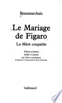 MARIAGE DE FIGARO-MERE COUPABLE
