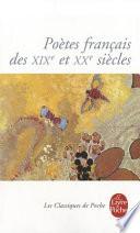 Po�tes fran�ais des XIXe et XXe si�cles