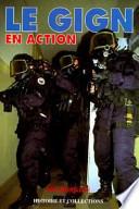LE GIGN EN ACTION