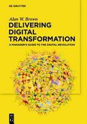 Delivering digital transformation