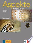 ASPEKTE MITTELSTUFE DEUTSCH, ARBEITSBUCH 1