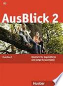 Ausblick 2 Deutsch für Jugendliche und junge Erwachsene. Kursbuch