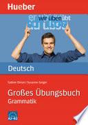 Grosses Übungsbuch - Grammatik - Niveau A2-B2