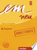 Em. Deutsch als fremdsprache. B2. Hauptkurs. Arbeitsbuch. Con CD Audio.