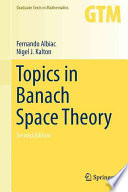 Topics in Banach Space Theory - Second Edition