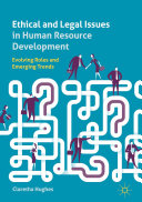 Book cover for Ethical and legal issues in human resource development : evolving roles and emerging trends