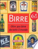 Birre oltre 300 birre da tutto il mondo