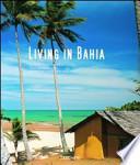 LIVING IN BAHIA PORTUGUES / ITALIANO / ESPANHOL