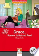Grace Romeo Juliet and Fred