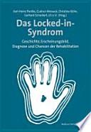 Das Locked-in-Syndrom Geschichte, Erscheinungsbild, Diagnose und Chancen der Rehabilitation