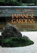 Book cover of Secret teachings in the art of Japanese gardens : design principles, aesthetic values