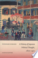 A History of Japanese Political Thought 1600-1901