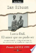 Lorca -Dalì. El amor que no pudo ser