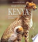 Majestuosa Kenya.