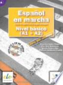 Español en marcha curso de español como lengua extranjera : nivel básico (A1 + A2) : libro del alumno