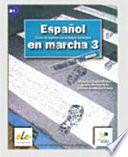 Español en marcha. Libro del alumno. Con CD Audio. Per le Scuole superioriEspañol en marcha 3 curso de español como lengua extranjera. Libro del alumno