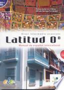 LATITUD 0, MANUAL DE ESPANOL INTERCULTURAL CON CD