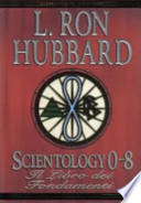 SCIENTOLOGY 0-8 Il Libro Dei Fondamenti