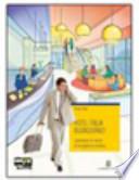 Hotel Italia buongiorno. Con espansione online. Per le Scuole superiori