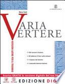 Varia Vertere + Quaderno dello studente + ME book + Contenuti Digitali Integrativi