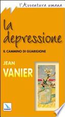 La depressione. Il cammino di guarigione
