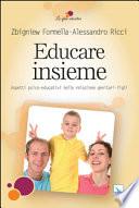 Educare insieme. Aspetti psico-educativi nella relazione genitori-figli
