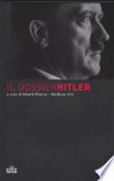 Il dossier Hitler (Documento n. 452a, Sezione 5, Indice generale 30, dell'Archivio di Stato russo per la storia contemporanea, Mosca)