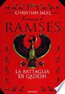 Il romanzo di Ramses vol. 3: La battaglia di Qadesh