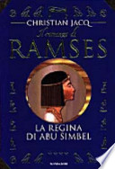 il romanzo di ramses **** la regina di Abu Simbel