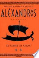 Aléxandros. Le sabbie di Amon