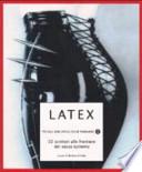 Latex. 22 scrittori alla frontiera del sesso estremo