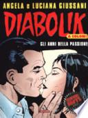 Diabolik. Gli anni della passione