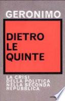 Dietro le quinte la crisi della politica nella seconda Repubblica