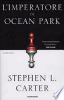 l' imperatore di ocean park
