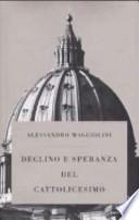 Declino e speranza del cattolicesimo
