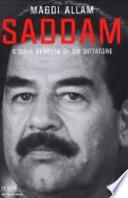 Saddam storia segreta di un dittatore
