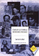 Serial killer storie di ossessione omicida
