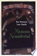 mamma neandertal